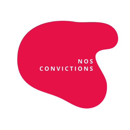 Nos convictions
